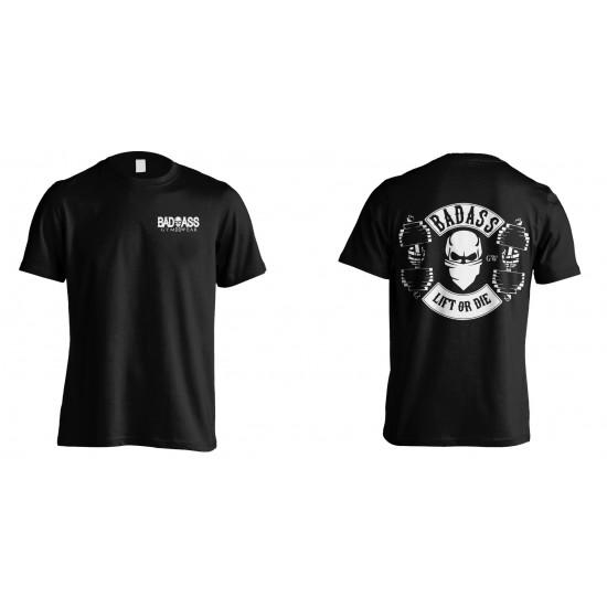 Badass Lift or die t-shirt (black)